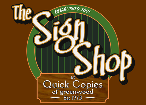 The Sign Shop @ Quick Copies of Greenwood